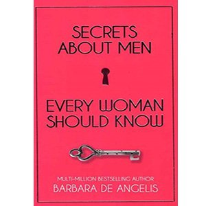 خرید کتاب Secrets About Men Every Woman Should Know باربارا دی انجلیس